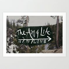 The Aim of Life x Wyoming Art Print by Leah Flores - $19.00