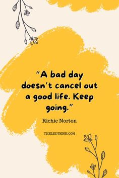 50 Bad Day Quotes to help you feel better