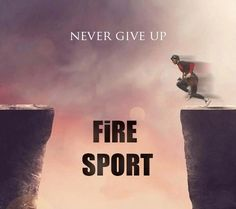 Never ! Never Give Up, Firefighter, Sports, Movies, Movie Posters, Hs Sports, Films, Film Poster, Fire Fighters