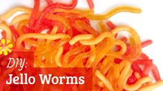 Video tips on jello worms