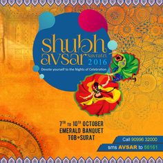 Most Awaited Occasion of The Year   ♨️ Shubh Avsar Navratri ♨️   Emerald Banquet • TGB - Surat  [ 7 - 8 - 9 - 10 October ]  For Entry Pass, Call 9099632000 sms AVSAR to 56161   #WeAreBack #ShubhAvsar #Navratri #2016