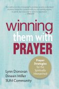 Winning Them With Prayer by Lynn Donovan