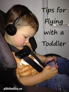 Flying with a Toddler (Everyone repin this! Even if you don't have a kid. LOL in case of an emergency, have at least one item in your bag you can keep a crying kid happy with. PLEASE!)
