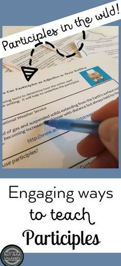 "Teaching participles? Give students real world practice in understanding, identifying and using them! Creative writing task cards and ""in the wild"" texts that use participles. Lots of in-depth practice. Print & use!"
