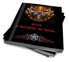 Wicca, A Religião Da Deusa :: Banzé