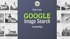 Easy Google Image Searches for Genealogy Research Free Genealogy Sites, Genealogy Research, Search By Picture, Google Search Page, Reverse Image Search, History Photos, Historical Photos, Family History, Search Engine