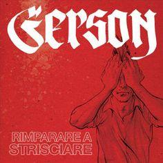 Gerson, Rimparare a strisciare