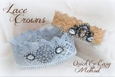 The Easiest & Quickest Way to Make Lace Crowns {Tutorial} from Rook No. 17