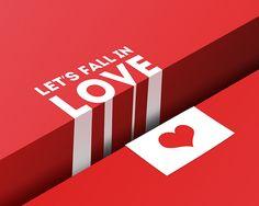 https://www.behance.net/gallery/13532709/Lets-Fall-in-Love-Poster
