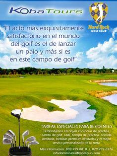 """""""El acto más exquisitamente satisfactorio en el mundo del golf es el de lanzar un palo y más si es en este campo de golf"""" Koba Tours"""