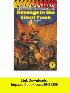 Revenge in Silent Tomb (9780006924197) J J Fortune , ISBN-10: 0006924190  , ISBN-13: 978-0006924197 ,  , tutorials , pdf , ebook , torrent , downloads , rapidshare , filesonic , hotfile , megaupload , fileserve