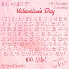 100 miles by Valentine's Day