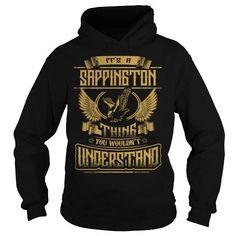 SAPPINGTON SAPPINGTONYEAR SAPPINGTONBIRTHDAY SAPPINGTONHOODIE SAPPINGTONNAME SAPPINGTONHOODIES  TSHIRT FOR YOU