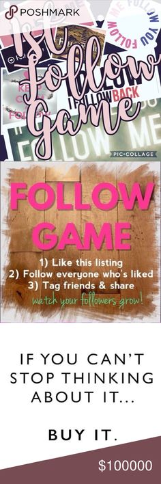 🛍 🛍Follow Game🌟🌟 Let's GROW together! I've joined couple of y'alls follow games and wanted to start one of my own! So here we grow! 1. Like the listing 2. Share with your followers! 3. Follow those who like the listing! There will be price drops often to send notifications so you can check back and find new followers! 🎀👛🌟💰🛍❤️ Other