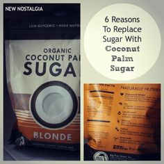 New Nostalgia: 6 Reasons To Replace Sugar With Coconut Palm Sugar #health