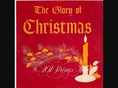 "101ストリングス・オーケストラ  101 STRINGS (101 Strings Orchestra )  1. Silent Night  2. O Little Town Of Bethlehem  3. Medley: God Rest Ye Merry Gentlemen/Good King Wencesla  from ""THE GLORY OF CHRISTMAS""('58)"