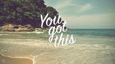 "My current encouraging desktop wallpaper ""You Got This"" #encouragement #wallpaper #desktop #background #free by #jesbender | #Graphic #Designer | www.jesbender.rocks | www.swellbelles.com"