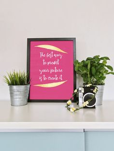 """Modern Girl Pink Gold """"The best way to create your future is to create it."""" Inspirational Quote Digital Print   Printable Gift for Her"""