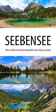 Complete guide to Seebensee hike in Austrian Tyrol #tirol Europe Travel Tips, Travel Destinations, Mountain Images, European Destination, Best Hikes, Once In A Lifetime, Ultimate Travel, Hiking Trails, Day Trip