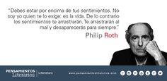 Philip Roth. Sobre la importancia de estar encima de los sentimientos.