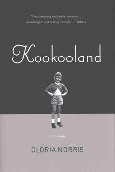 Kookooland, by Gloria Norris; O, the Oprah Magazine, January 2016
