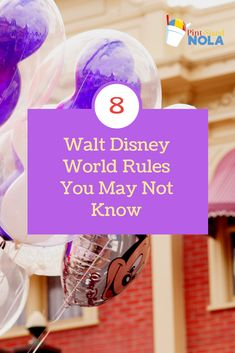 Have you ever wondered if there's things you can't bring or do at Walt Disney World? Follow this list of eight Walt Disney World Rules so you know what you can and can't bring with you on your next Walt Disney World vacation.