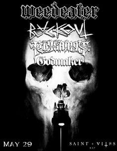 May 29th, 2013 at Saint Vitus Bar with Weedeater, Blackout and Polygamyst