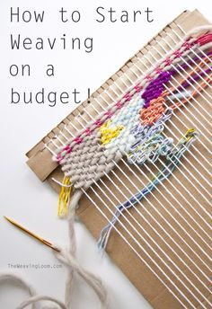 How to Start Weaving on a Budget