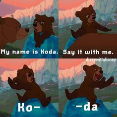 Resultat d'imatges de brother bear quotes