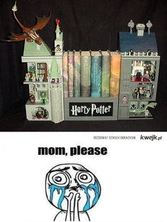 I don't care how old I am. I want this.