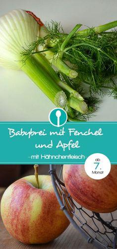 Babybrei Rezept mit Fenchel, Hähnchenfleisch und Apfel. Leckerer Mittagsbrei für Babys ab dem 7. Monat.