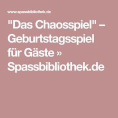 """""""Das Chaosspiel"""" – Geburtstagsspiel für Gäste » Spassbibliothek.de"""