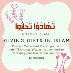 Giving gifts is encouraged in Islam as it will lead to increasing love for one another. Alhamdulillah, Hadith, Arabic Quotes, Islamic Quotes, Hindi Quotes, Qoutes, Online Quran, Allah God, All About Islam