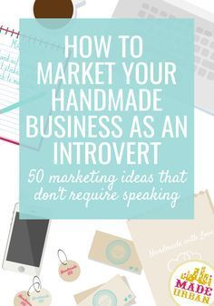 50 Ways to Market your Handmade Business (w/o speaking) Made Urban - Starting A Business - Ideas of Starting A Business - If you dont like selling talking or having the spotlight on you youll get a ton of ideas to silently market your handmade business. Home Party Business, Craft Business, Home Based Business, Creative Business, Business Help, Online Business, Business Ideas, Business Branding, Business Marketing