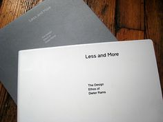 Less is More book showing Dieter Rams work. I want it!