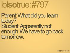 38 Best Back To School Quotes Images Funny Qoutes Hilarious Thoughts