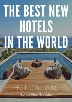 Hot List 2015: The Best New Hotels in the World