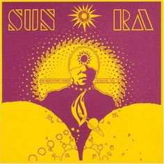 Heliocentric World -- Sun Ra