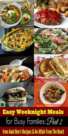 Easy Weeknight Meals For Busy Families: Part 2 | Aunt Bee's Recipes & An Affair From The Heart