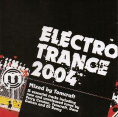 Tomcraft - Electro Trance 2004
