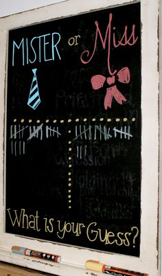 Mister or Miss Chalkboard Sign - gender reveal party decor. Love the idea of ties or bows for decor. Would be funny to make guests wear a tie or bow. For a baby shower Gender Reveal Box, Baby Gender Reveal Party, Black Balloon Gender Reveal, Baby Reveal Party Ideas, Gender Reveal Cakes, Gender Reveal Chalkboard, Baby Reveal Cakes, Pregnancy Gender Reveal, Shower Party