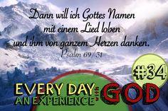 """Dann will ich Gottes Namen mit einem Lied loben und ihm von ganzem Herzen danken. Psalm 69/31 - Es ist ein aufgeschriebenes Gebet aus dem Jahr 2009. Als Vermerk habe ich """"GLR"""" notiert, weiss aber leider nicht mehr was das bedeutet."""