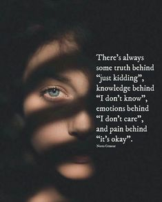 Positive Quotes :Theres always some truth behind. Inspirational Positive Quotes :Theres always some truth behind.Inspirational Positive Quotes :Theres always some truth behind. Quotes About Attitude, Reality Quotes, Mood Quotes, Positive Quotes, Hurt Quotes, Wisdom Quotes, Life Quotes, Qoutes, Quotes Quotes