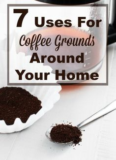 Once you've finished making your coffee don't throw out the grounds! Instead, use coffee grounds in one of these 7 ways around your home. #ad