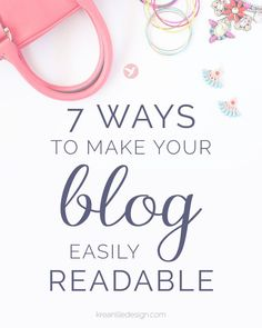 Millions of people use blogs to share their thoughts, get closer to their audience, establish their expertise and even sell. If you are a fempreneur, you want to stand out from this noise with valuable content and a design that makes your blog easily readable. What should you consider to achieve a clean look that sticks your reader to the screen? Here are 7 tips to help you. Click to read and pin for later!
