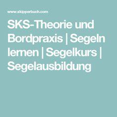 SKS-Theorie und Bordpraxis | Segeln lernen | Segelkurs | Segelausbildung