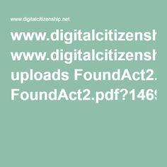 www.digitalcitizenship.net uploads FoundAct2.pdf?1469765938147