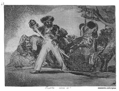 Goya Disasters of War Plate 31 This is too Much!