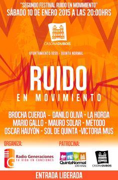 PRÓXIMO SHOW | Sábado, 10 de enero: II Festival Ruido en Movimiento, de Radio Generaciones, en Casona Dubois, #QuintaNormal.