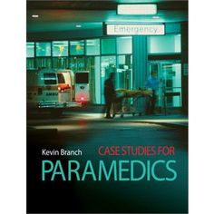 Case Studies For Paramedics